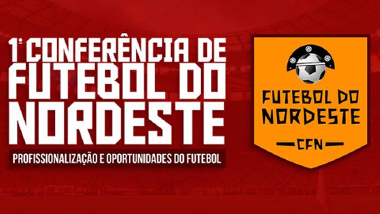 Conferência visa estimular a profissionalização do futebol nordestino